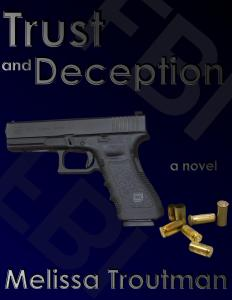 Trust and Deception by Melissa J. Troutman